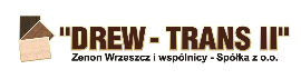 DREW-TRANS II Zenon Wrzeszcz i Wspólnicy Sp. z o.o. Manufacture of other products of wood