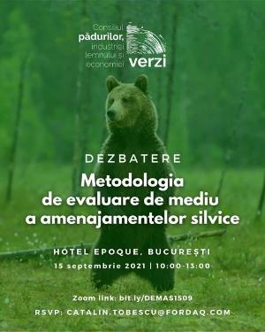 Invitație  la  dezbatere  și document  de poziție către  Comisia  Europeană  privind   proiectul de Metodologie  de evaluare de mediu  a amenajamentelor  silvice