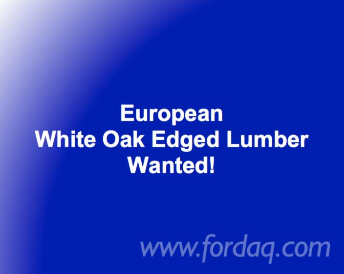 Looking-for-European-White-Oak-Edged-Lumber